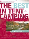 Kentucky (eBook): A Guide for Car Campers Who Hate RVs, Concrete Slabs, and Loud Portable Stereos